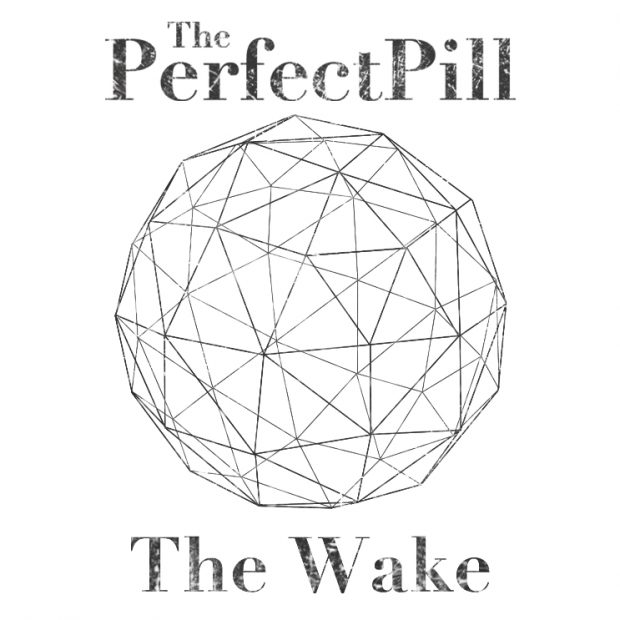 """The Perfect Pill"" – ""The Wake"" EP: muzika gurmanams"