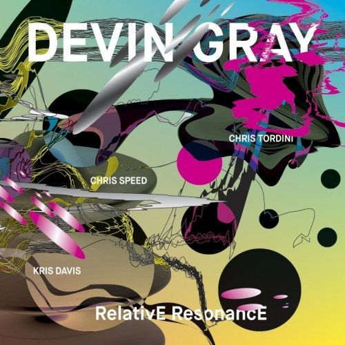 """Interview with Devin Gray: """"My music is about improvisation, and honest expression"""""""