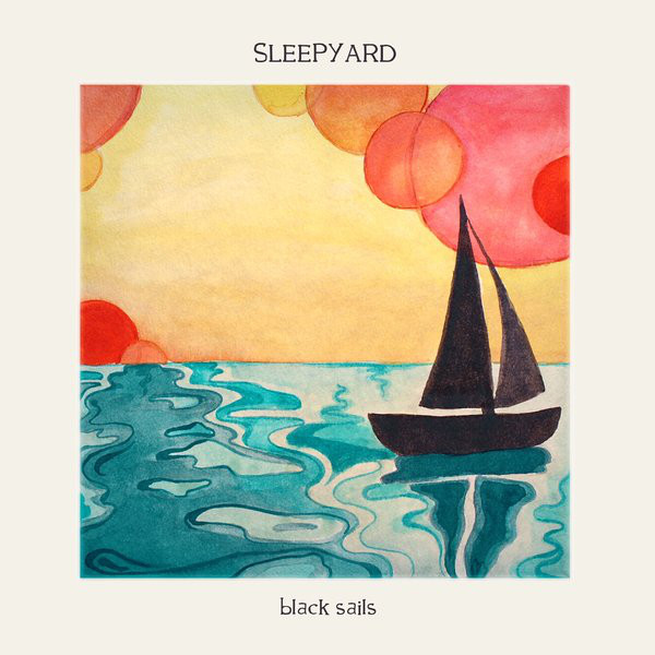 Sleepyard. Black Sails (2014). Review. Music with colors.